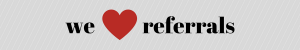 BLOG IMAGES_We Heart Referrals